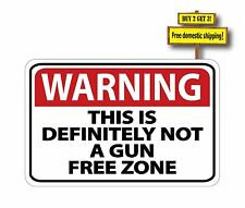 WARNING this is definitely not a Gun Free Zone Sticker Decal NRA Protection GN83