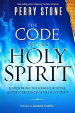The Code of the Holy Spirit: Uncovering the Hebraic Roots and Historic Presence