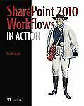 SharePoint 2010 Workflows in Action by Phil Wicklund (2011, Paperback)