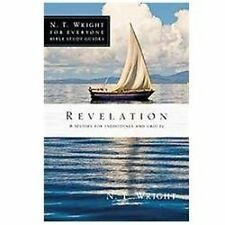 Revelation N. T. Wright for Everyone Bible Study Guides