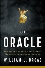 The Oracle: Lost Secrets and Hidden Message of Ancient Delphi