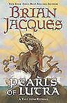 Pearls of Lutra: A Tale from Redwall by Jacques, Brian