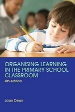 Organising Learning in the Primary School Classroom (T