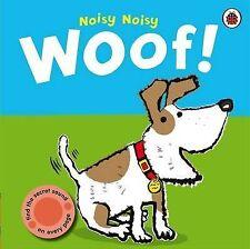 Noisy Noisy: Noisy Noisy Woof!, Mandy Archer