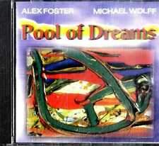 ALEX FOSTER / MICHAEL WOLFF Pool of Dreams CD Near Mint .cpx