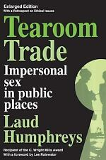 Tearoom Trade: Impersonal sex in public places (Observations), Humphreys, Laud,