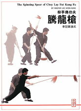 Spinning Spear of Choy Lay Fut Kung Fu, The