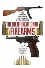 The Identification of Firearms : From Ammunition Fired Therein with an...