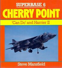 Superbase 6 CHERRY POINT united states marine corps usmc av-8b harrier naval air