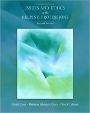 Issues and Ethics in the Helping Professions by Gerald Corey