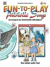 Fun-to-Play Patriotic Songs, Big Note Piano Level 2, Retail $10.95