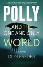 Polly and the One and Only World, Bredes, Don, New Books