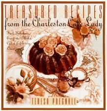 Treasured Recipes from the Charleston Cake Lady: Fast, Fabulous, Easy-To-make Ca