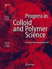 Progress in Colloid and Polymer Science: Analytical Ultracentrifugation VIII...