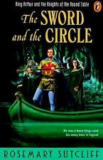 The Sword and the Circle : King Arthur and the Knights of the Round Table by...