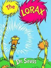The Lorax by Dr. Seuss Hardcover, made with recycled paper