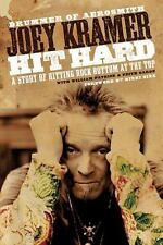 Hit Hard: A Story of Hitting Rock Bottom at the Top, Kramer, Joey, Good Conditio