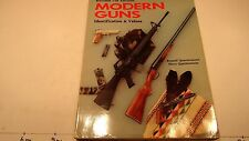 Modern Guns : Identification and Value Guide by Russell Quertermous and Steve...