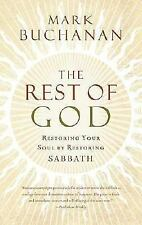 The Rest of God: Restoring Your Soul by Restoring Sabbath-ExLibrary