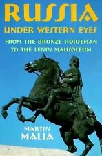 Russia under Western Eyes: From the Bronze Horseman to the Lenin Mausoleum, Mali