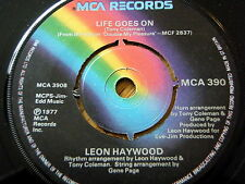 "LEON HAYWOOD - LIFE GOES ON / PARTY  7"" VINYL"