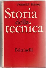 F. KLEMM STORIA DELLA TECNICA FELTRINELLI 1959-L4126