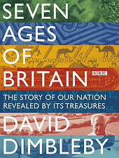 Seven Ages of Britain by David Dimbleby (Hardback, 2010)