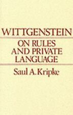 Wittgenstein on Rules and Private Language : An Elementary Exposition by Saul...