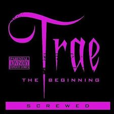 The Beginning: Chopped and Screwed [PA] by Trae (CD, Dec-2008, Rap-A-Lot) NEW