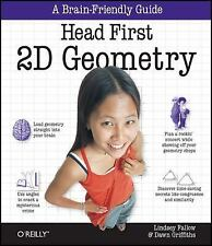 Head First 2D Geometry by Dawn Griffiths and Lindsey Fallow (2009, Paperback)