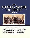 The Civil War in Depth : History in 3-D Vol. II by Bob Zeller (2000, Hardcover)