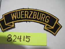 Army Tab Scroll Military Service Time WUERZBURG GERMANY  twill German made