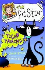 The Pet Sitter: Tiger Taming (Pet Sitter (Numbered))-ExLibrary