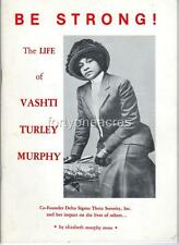BE STRONG! - The Life and Times of Vashti Turley Murphy - RARE TRUE 1ST EDITION