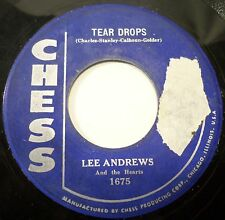 Lee Andrews & The Hearts . Tear Drops b/w The Girl, 1957 Chess Records 45 rpm VG