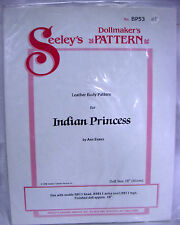 """Seeley's Dollmakers Pattern BP53 - LEATHER BODY for INDIAN PRINCESS - 16"""" dolls"""