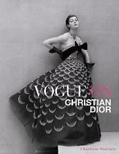 Vogue on Christian Dior by Charlotte Sinclair (2015, Hardcover)