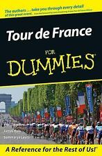 Tour de France for Dummies by James Raia, Phil Liggett and Sammarye Lewis...