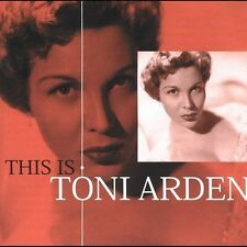 This Is Toni Arden by Toni Arden (CD, Jun-2005, Sepia)