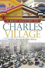 A Brief History of Charles Village-ExLibrary