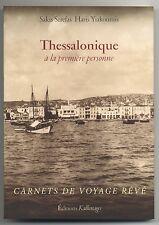 Thessaloniqueà la première personne Livre Grèce Book Greece