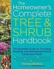 The Homeowner's Complete Tree and Shrub Handbook