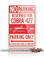 1965 AC Shelby Cobra 427 SC Reserved Parking Only 12x18 Aluminum Sign