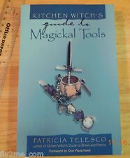 11:  Kitchen Witch's Guide  to Magickal Tools by Patricia Telesco New Age Magic