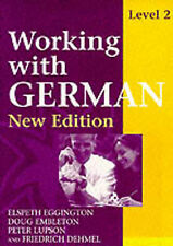 Working with German - Level 2 New Edition with New Ger