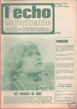 ▬►ECHO ACTUALITÉS N°51 de 1968 STÉPHANE DI NAPOLI_BERNARD CLAVEL_ADAMO