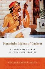 Narasinha Mehta of Gujarat : A Legacy of Bhakti in Songs and Stories by...