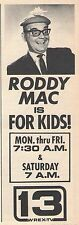 1969 WREX ROCKFORD,ILLINOIS TV AD~ROD MACDONALD HOSTS THE RODDY MAC KIDS SHOW