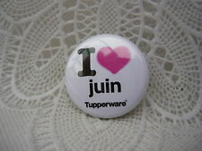 Gadget Miniature Tupperware : Badge / Epinglette / Pin's I Love juin