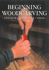 Beginning Woodcarving projects techniques tools paperback wood carve Free Ship